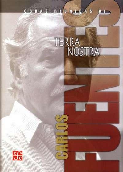 Libro: Obras reunidas VI. Terra Nostra | Autor: Carlos Fuentes | Isbn: 9786071638380