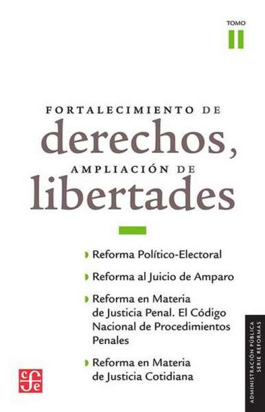 Fortalecimiento de derechos, ampliación de libertades Tomo II