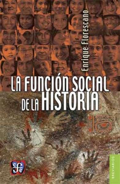 La función social de la historia