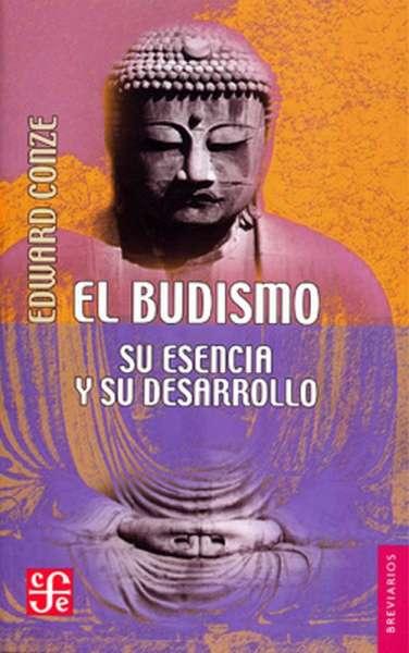 El budismo. Su esencia y su desarrollo