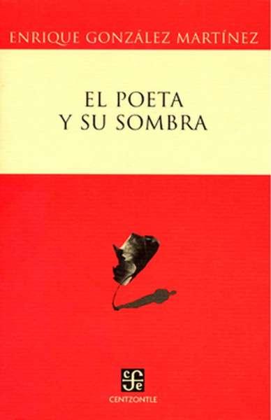 El poeta y su sombra