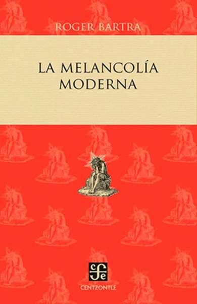 La melancolía moderna
