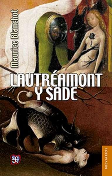 Libro: Lautréamont y Sade | Autor: Maurice Blanchot | Isbn: 9786071621641