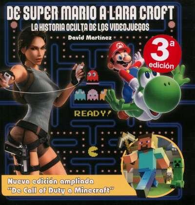 Libro: De Super Mario a Lara Croft | Autor: David Martínez | Isbn: 9788415932925
