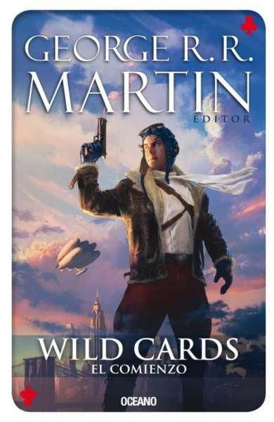 Libro: Wild Cards. El comienzo | Autor: George R. R. Martin | Isbn: 9786074009972