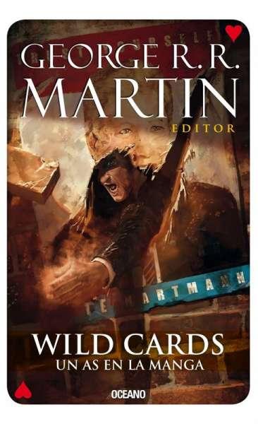 Libro: Wild Cards. Un as en la manga | Autor: George R. R. Martin | Isbn: 9786077354611