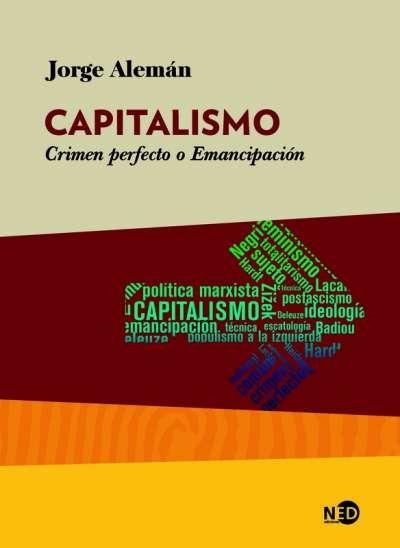 Capitalismo. Crimen perfecto o Emancipación