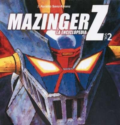 Mazinger Z. La enciclopedia Vol. 2