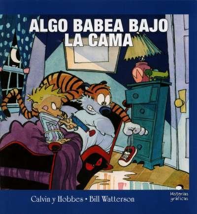Calvin y Hobbes. Algo babea bajo la cama