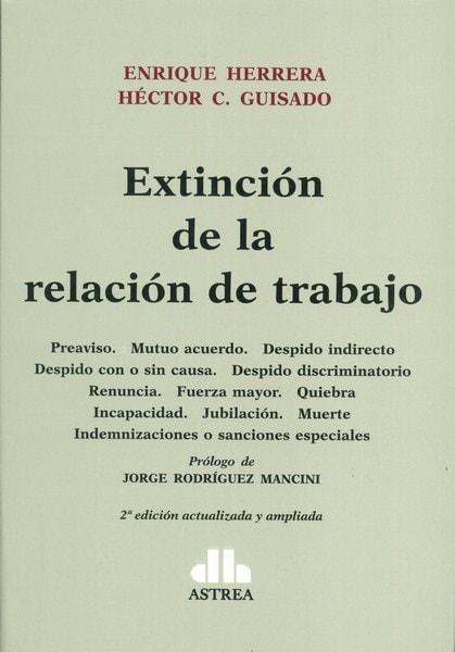 Extinción de la relación de trabajo - Enrique Herrera - 9789877060782