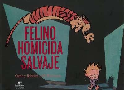 Calvin y Hobbes. Felino homicida salvaje