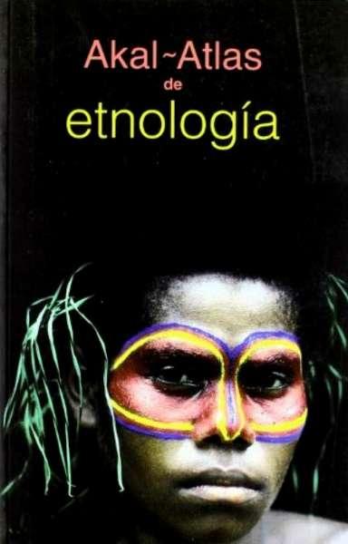 Libro: Atlas de etnología | Autor: Dieter Haller | Isbn: 9788446025801