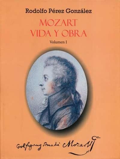 Libro: Mozart vida y obra. Vol. I y II | Autor: Rodolfo Pérez González | Isbn: 9789588245201