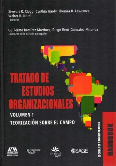 Tratado de estudios organizacionales Vol. 1