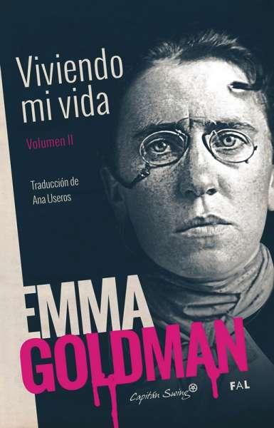 Libro: Viviendo mi vida Vol. II | Autor: Emma Goldman | Isbn: 9788494966828