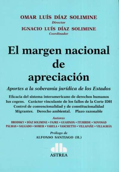 Libro: El margen nacional de apreciación | Autor: Omar Luís Díaz Solimine | Isbn: 9789877063318
