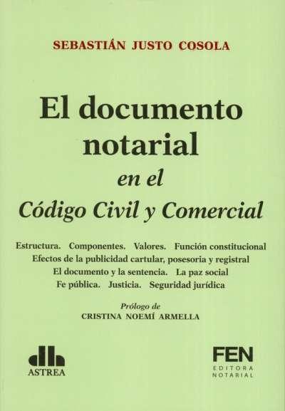El documento notarial en el Código Civil y Comercial