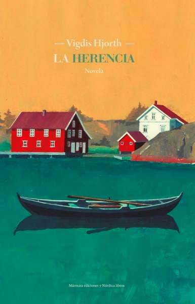 Libro: La herencia | Autor: Vigdis Hjorth | Isbn: 9788417651787
