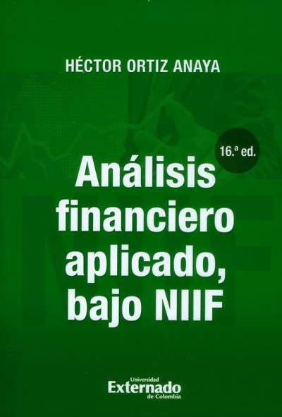 Análisis financiero aplicado bajo normas NIIF