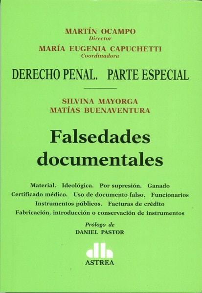 Falsedades documentales - Silvina Mayorga - 9789877061161