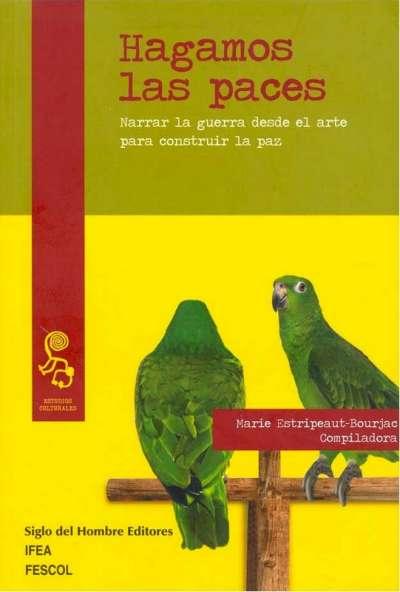 Libro: Hagamos las paces | Autor: Marie Estripeaut Bourjac | Isbn: 9789586656085