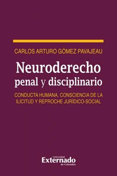 Neuroderecho penal y disciplinario