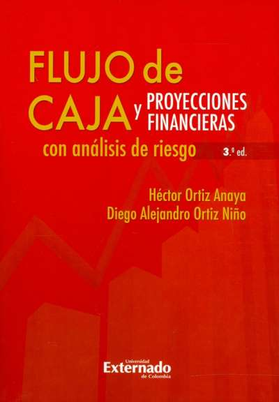 Flujo de caja y proyecciones financieras con análisis de riesgo