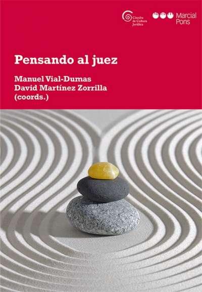 Libro: Pensando al juez | Autor: David Martínez Zorrilla | Isbn: 9788491236818
