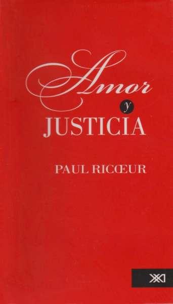 Libro: Amor y justicia | Autor: Paul Ricoeur | Isbn: 9786070301148