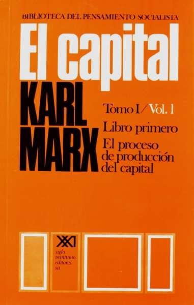 Libro: El Capital Tomo I - Vol. 1. Libro primero | Autor: Karl Marx | Isbn: 9789682302091