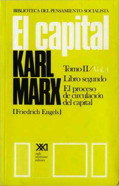 Libro: El Capital Tomo II - Vol. 4  Libro segundo | Autor: Karl Marx | Isbn: 9682300851