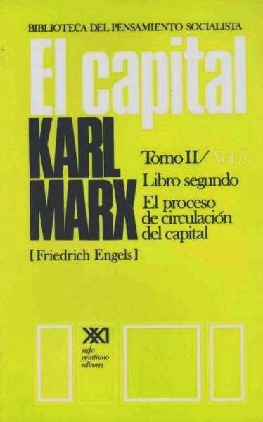 Libro: El Capital Tomo II - Vol. 5 Libro segundo | Autor: Karl Marx | Isbn: 9682314852