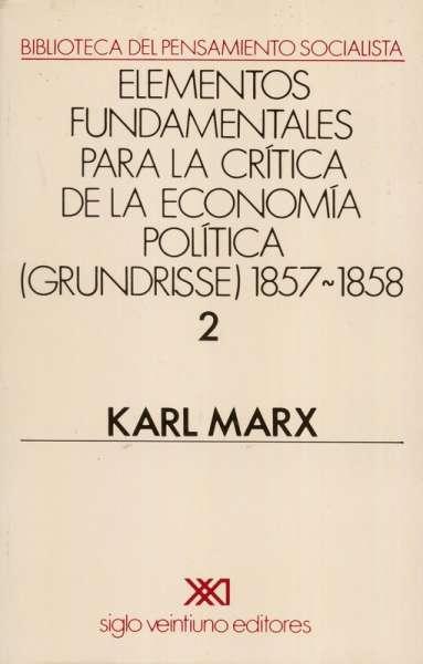 Elementos fundamentales para la crítica de la economía política Vol. 2