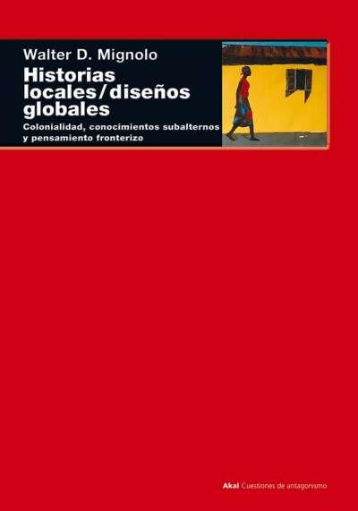 Historias locales, diseños globales