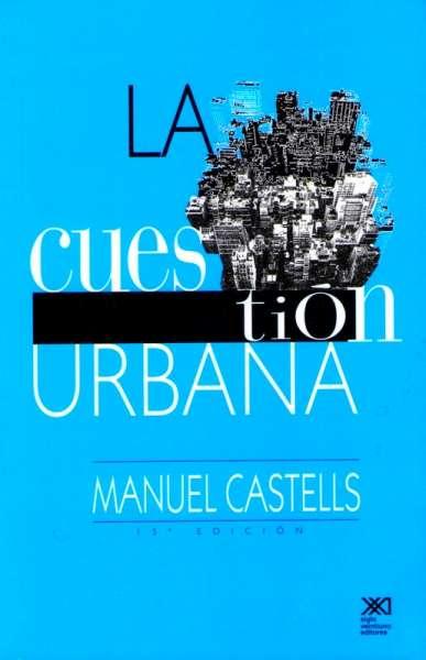 La cuestión urbana