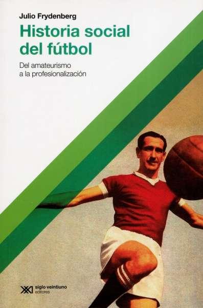 Historia social del fútbol