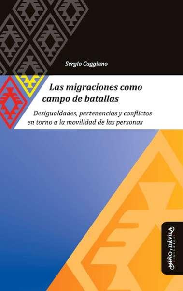 Las migraciones como campo de batalla