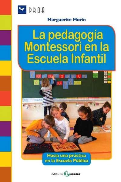 La pedagogía Montessori en la escuela infantil