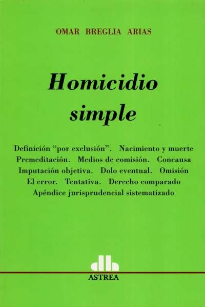 Homicidio simple - Omar Breglia Arias - 9789505088195