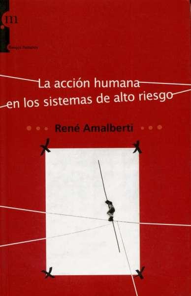 La acción humana en los sistemas de alto riesgo