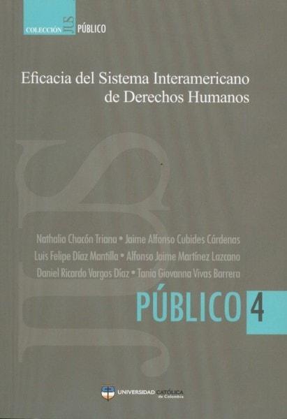 Eficacia del sistema interamericano de derechos humanos - Nathalia Chacón Triana - 9789588465692
