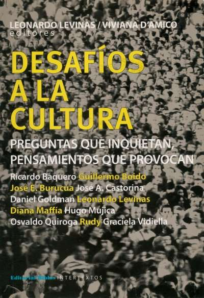 Libro: Desafíos a la cultura | Autor: Leonardo Levinas | Isbn: 9789876910040