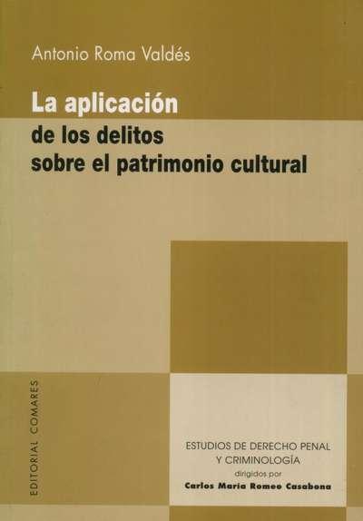 La aplicación de los delitos sobre el patrimonio cultural