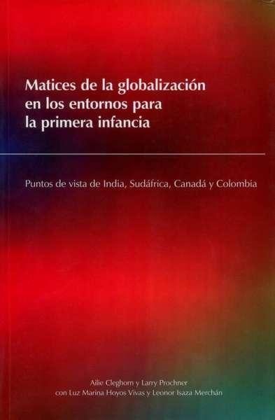 Matices de la globalización en los entornos para la primera infancia