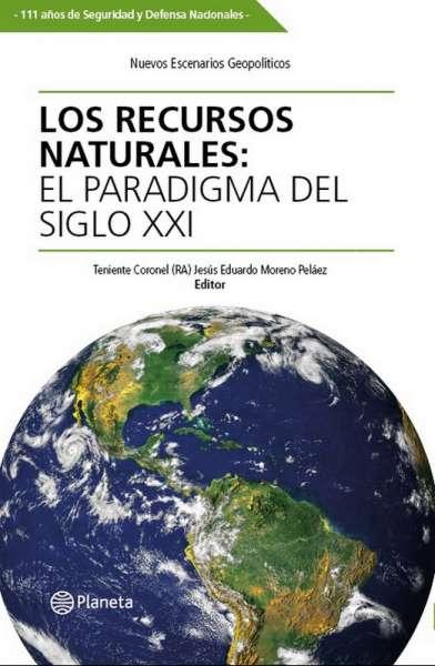 Libro: Los recursos naturales: el paradigma del siglo XXI | Autor: Jesús Eduardo Moreno Peláez | Isbn: 9789584288912
