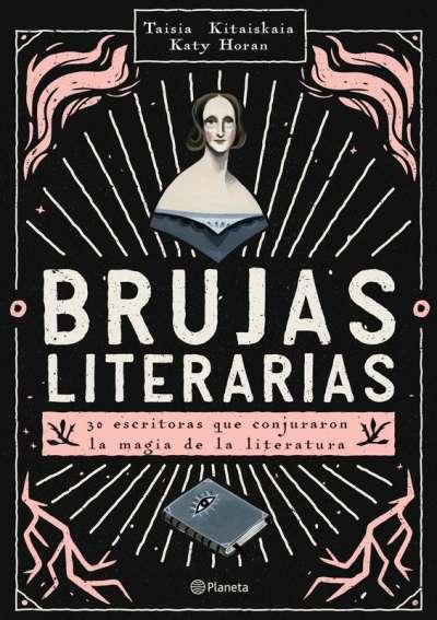 Libro: Brujas literarias | Autor: Taisia Kitaiskaia | Isbn: 9789584273321