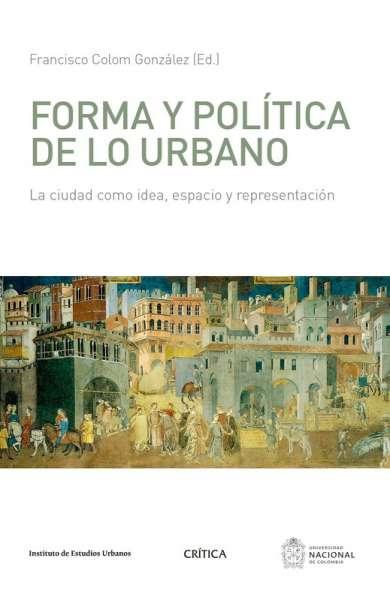 Forma y política de lo urbano