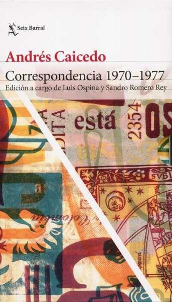 Libro: Correspondencia 1970 - 1977 | Autor: Andres Caicedo