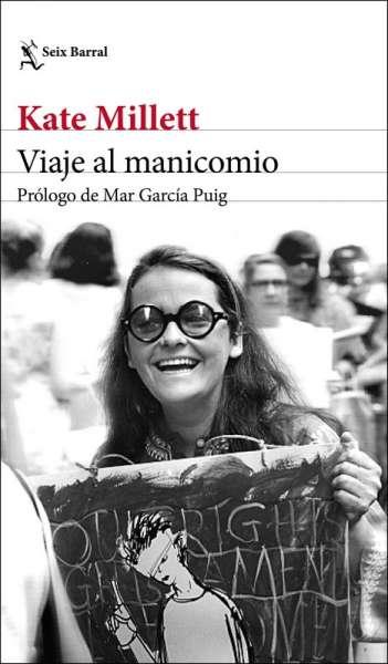 Libro: Viaje al manicomio | Autor: Kate Millett | Isbn: 9789584277480