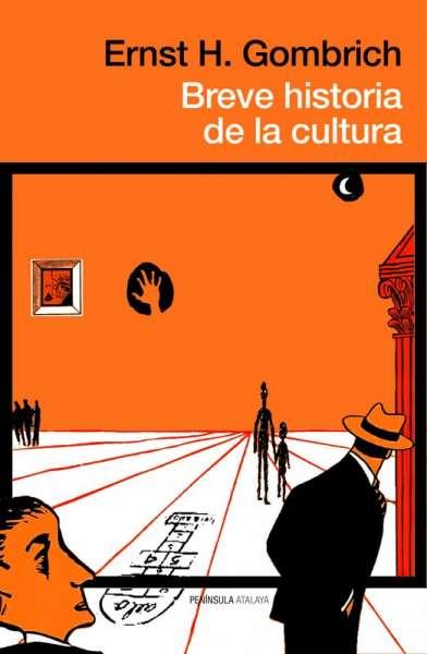 Libro: Breve historia de la cultura | Autor: Ernst Hans Josef Gombrich | Isbn: 9789584248374